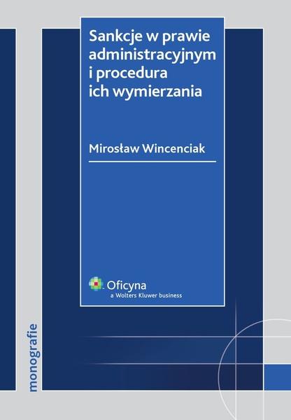 Sankcje w prawie administracyjnym i procedura ich wymierzania