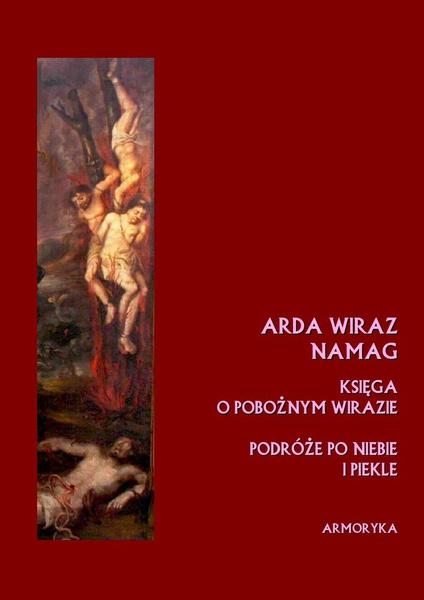 ARDA WIRAZ NAMAG. Księga o pobożnym Wirazie (przeł. A. Sarwa)