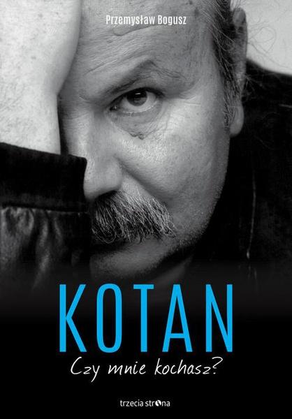 Kotan. Czy mnie kochasz?