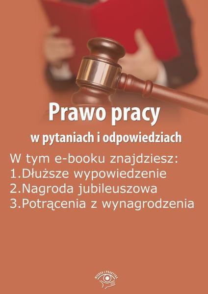 Prawo pracy w pytaniach i odpowiedziach, wydanie październik 2014 r.
