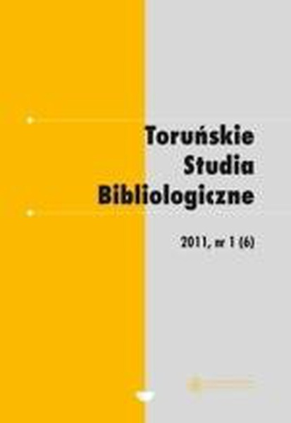 Toruńskie Studia Bibliologiczne 1 (6)/2011