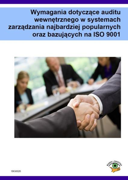 Wymagania dotyczące auditu wewnętrznego w systemach zarządzania ISO 9001