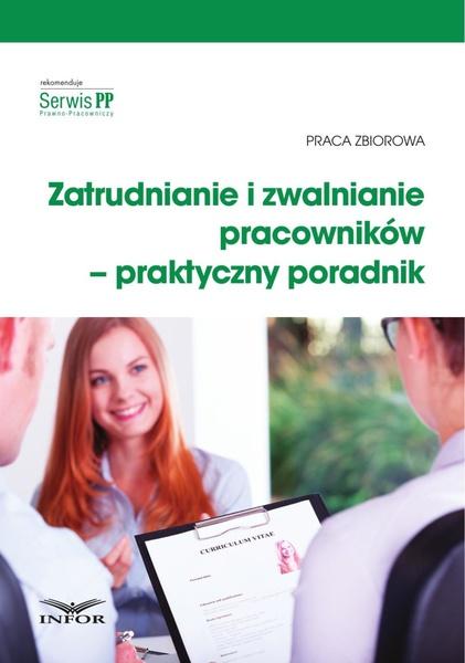 Zatrudnianie i zwalnianie pracowników - praktyczny poradnik
