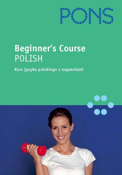 Beginner's course POLISH - dla mówiących po angielsku