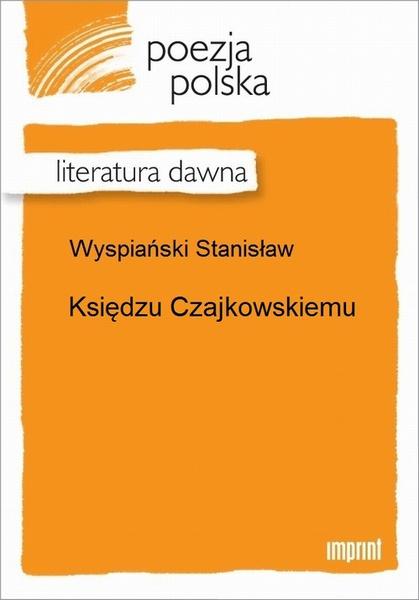 Księdzu Czajkowskiemu