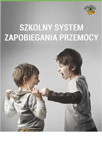 Szkolny system zapobiegania przemocy
