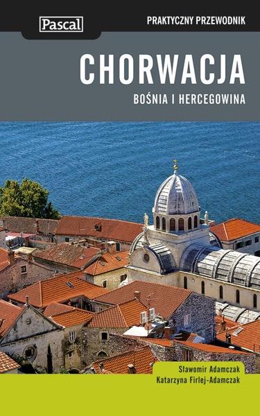 Chorwacja - Praktyczny przewodnik