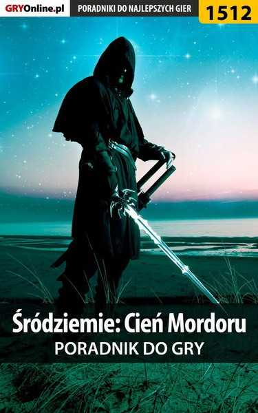 Śródziemie: Cień Mordoru - poradnik do gry