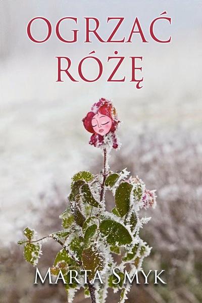 Ogrzać różę