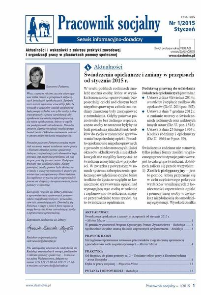 Pracownik socjalny. Aktualności i wskazówki z zakresu praktyki zawodowej i organizacji pracy w placówkach pomocy społecznej. Nr 1/2015