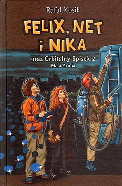 Felix, Net i Nika oraz Orbitalny Spisek 2