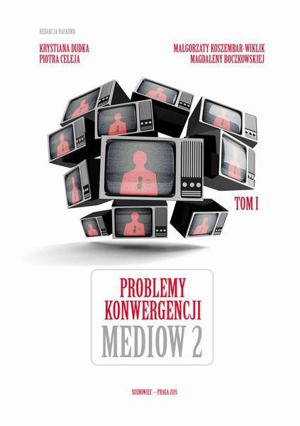 Problemy konwergencji mediów II