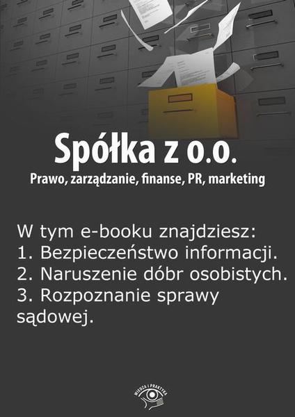 Spółka z o.o. Prawo, zarządzanie, finanse, PR, marketing, wydanie maj 2014 r.
