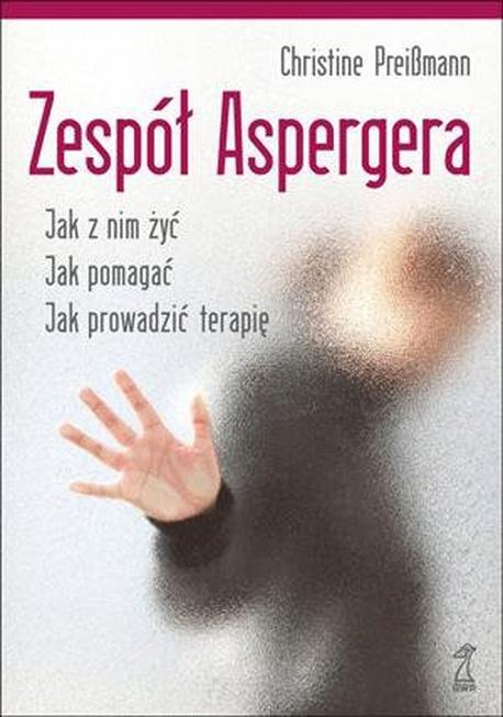 Zespół Aspergera. Teoria i praktyka - Christine Preißmann