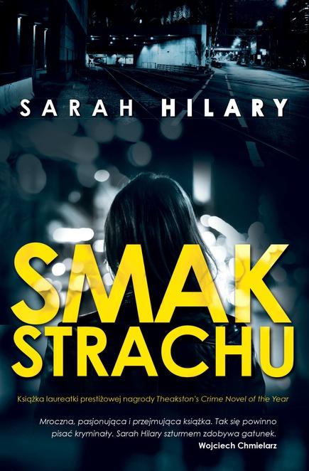 Smak strachu - Sarah Hilary