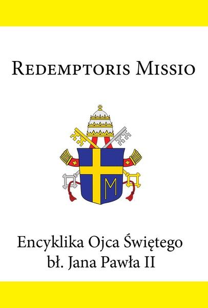 Encyklika Ojca Świętego bł. Jana Pawła II REDMPTORIS MISSIO