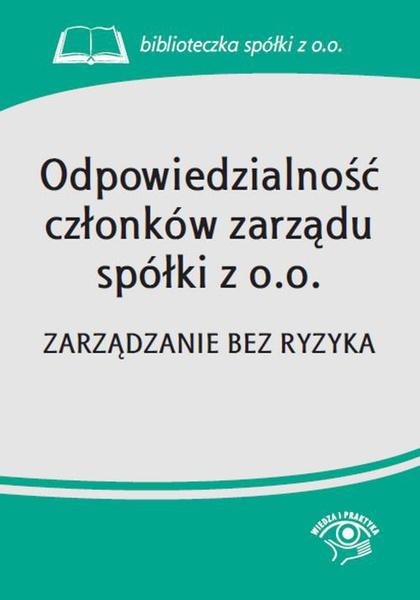 Odpowiedzialność członków zarządu spółki z o.o.