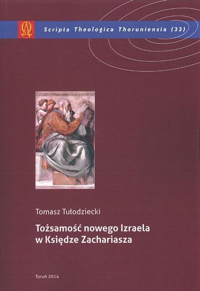 Tożsamość nowego Izraela w Księdze Zachariasza