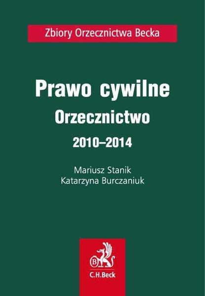 Prawo cywilne. Orzecznictwo 2010-2014