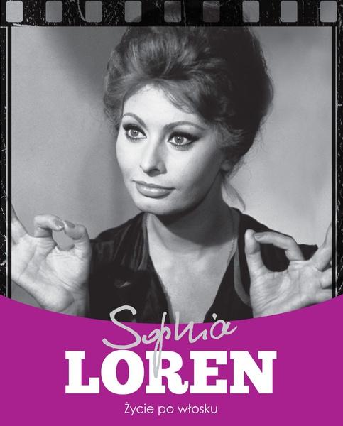 Sophia Loren. Życie po włosku