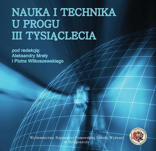 Nauka i technika u progu III tysiąclecia