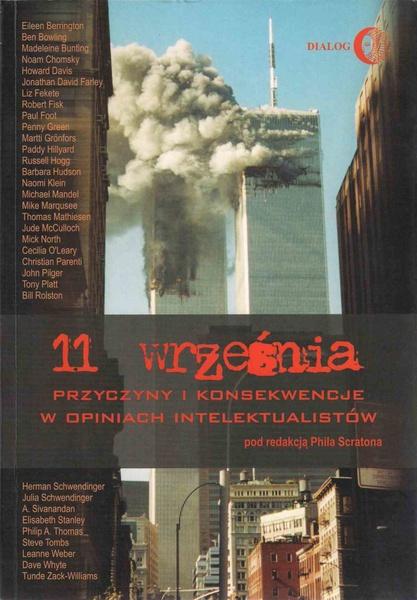 11 września. Przyczyny i konsekwencje w opiniach intelektualistów.