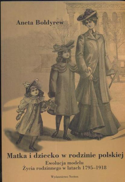 Matka i dziecko w rodzinie polskiej