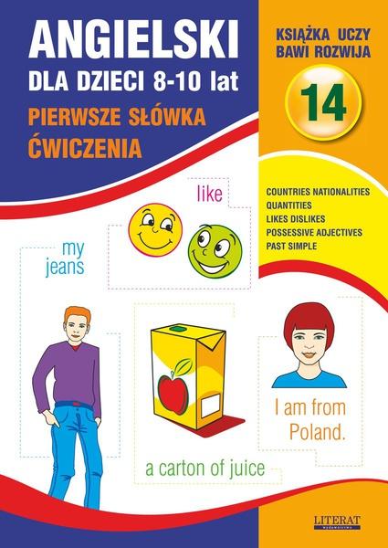 Angielski dla dzieci 14. Pierwsze słówka. Ćwiczenia. 8-10 lat