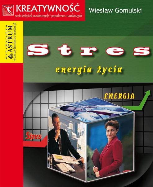 Stres. Energia życia