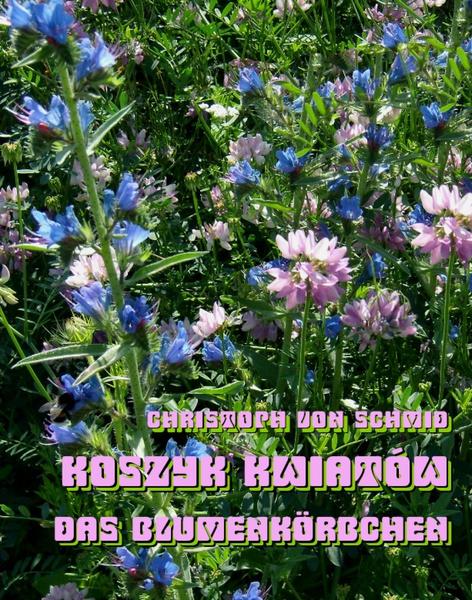 Koszyk kwiatów - Das Blumenkörbchen