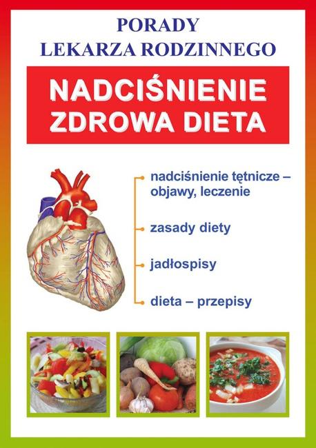 Nadciśnienie. Zdrowa dieta - Opracowanie zbiorowe