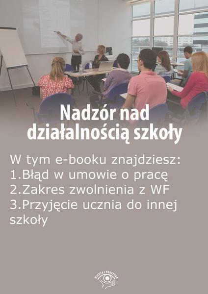 Nadzór nad działalnością szkoły, wydanie listopad 2015 r.