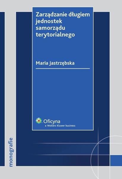 Zarządzanie długiem jednostek samorządu terytorialnego