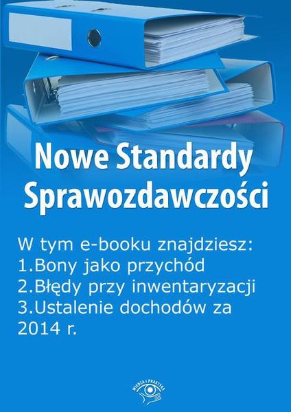 Nowe Standardy Sprawozdawczości , wydanie styczeń 2015 r. część I