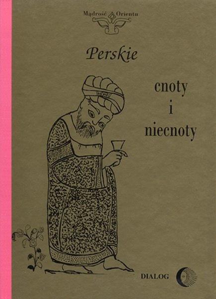 Perskie cnoty i niecnoty