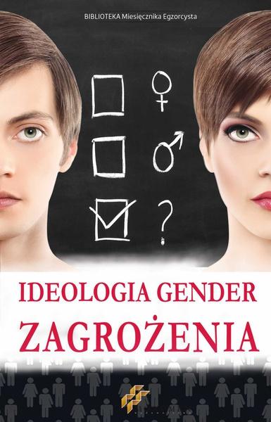 Ideologia Gender. Zagrożenia