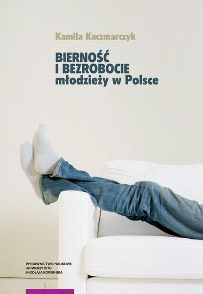 Bierność i bezrobocie młodzieży w Polsce
