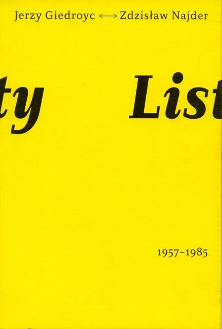 Listy 1957-1985 Jerzy Giedroyć Zdzisław Najder - Opracowanie zbiorowe,Jerzy Giedroyc,Zdzisław Najder