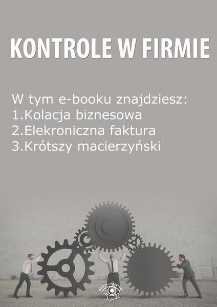Kontrole w Firmie, wydanie lipiec 2014 r.