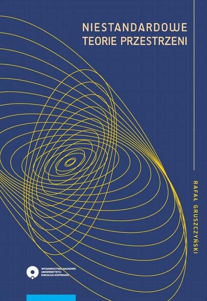 Niestandardowe teorie przestrzeni