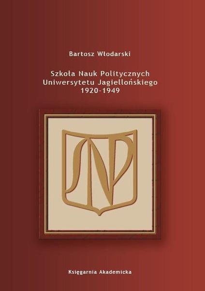 Szkoła Nauk Politycznych Uniwersytetu Jagiellońskiego 1920-1949