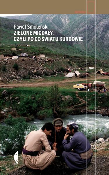 Zielone migdały, czyli po co światu Kurdowie