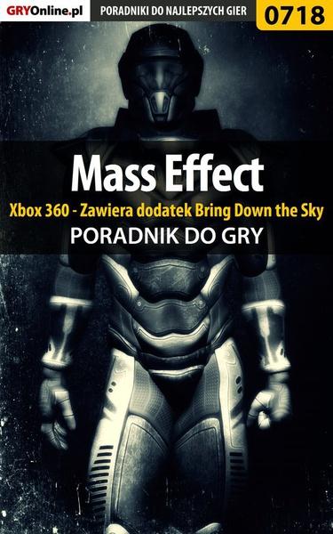Mass Effect - Xbox 360 - Zawiera dodatek Bring Down the Sky - poradnik do gry