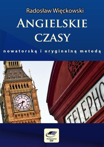 Angielskie czasy nowatorską i oryginalną metodą
