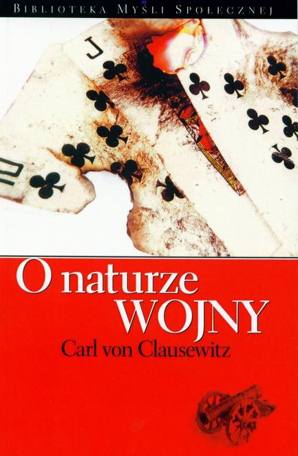 O naturze wojny - Carl von Clausewitz