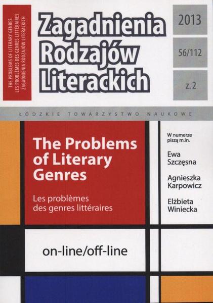 Zagadnienia Rodzajów Literackich  t. 56 (112) z. 1/2013