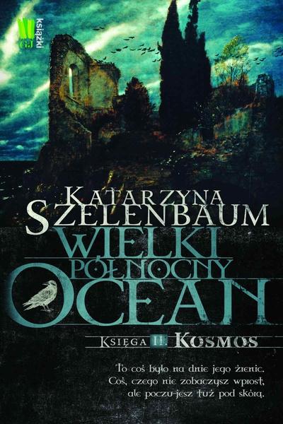 Wielki Północny Ocean. Księga 2. Kosmos