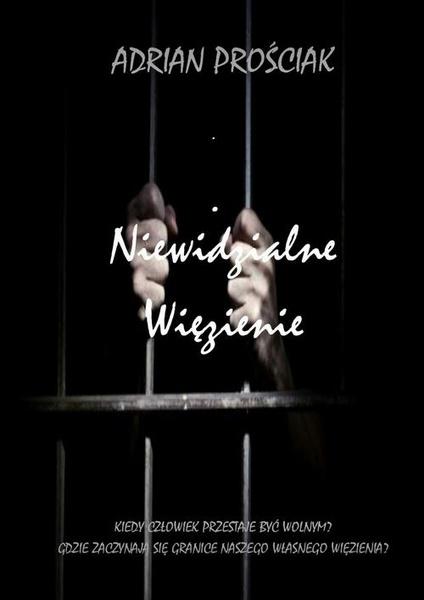 Niewidzialne Więzienie