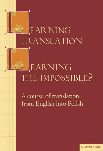 Learning Translation-Learning The Impossible?