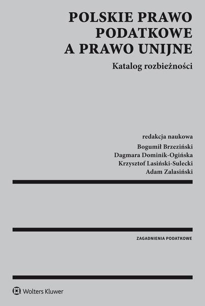 Polskie prawo podatkowe a prawo unijne. Katalog rozbieżności
